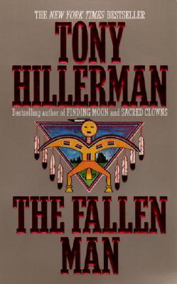 The Fallen Man (Joe Leaphorn Novels), TONY HILLERMAN