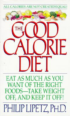 Image for The Good Calorie Diet: Good Calorie Diet, The (Harperspotlight)