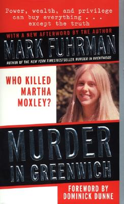 Image for MURDER IN GREENWICH MARTHA MOXLEY