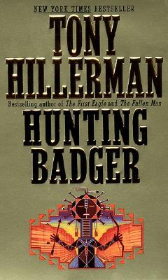 Hunting Badger (Joe Leaphorn/Jim Chee Novels), Hillerman, Tony