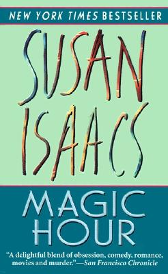 Magic Hour, Susan Isaacs