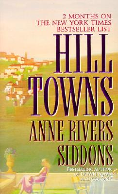 Hill Towns, ANNE RIVERS SIDDONS