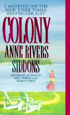 Colony, Siddons, Anne Rivers
