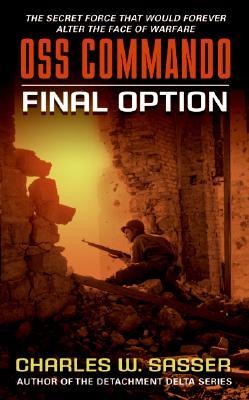 OSS Commando: Final Option, Charles Sasser