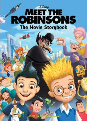 Image for Meet the Robinsons: The Movie Storybook