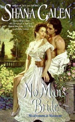 No Man's Bride, Shana Galen