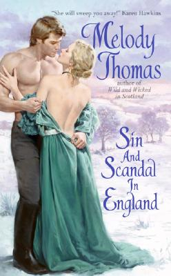 Image for Sin and Scandal in England (Charmed and Dangerous)