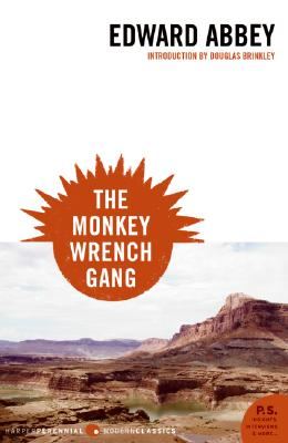 The Monkey Wrench Gang (P.S.), Abbey, Edward