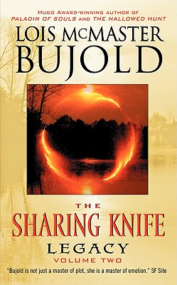 Legacy (The Sharing Knife,  Book 2), Lois Mcmaster Bujold