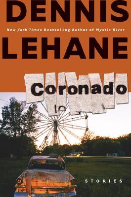 Coronado  Stories, Lehane, Dennis