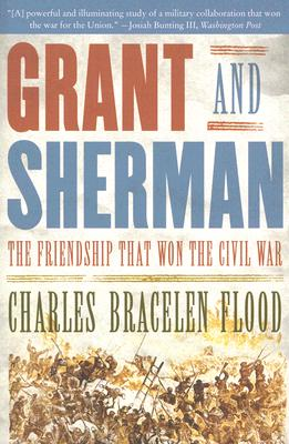 Image for Grant And Sherman The Friendship That Won The Civil War