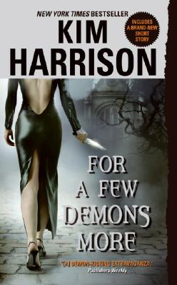 For a Few Demons More (The Hollows, Book 5), Kim Harrison