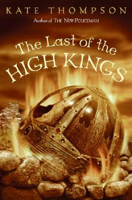 The Last of the High Kings, Kate Thompson