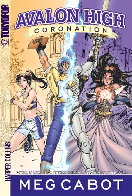 Image for The Merlin Prophecy (Avalon High: Coronation, Volume 1)