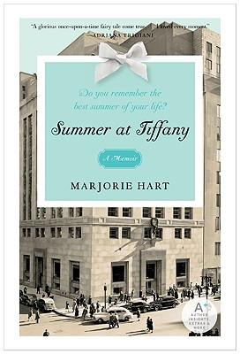 Summer at Tiffany, Marjorie Hart