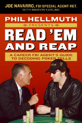 Image for Phil Hellmuth Presents Read 'Em and Reap: A Career FBI Agent's Guide to Decoding Poker Tells