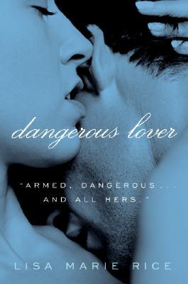 Dangerous Lover (Avon Red), Lisa Marie Rice