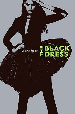 The Black Dress, Steele, Valerie; Mears, Patricia