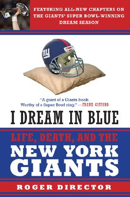 I DREAM IN BLUE : LIFE  DEATH  AND THE N, ROGER DIRECTOR