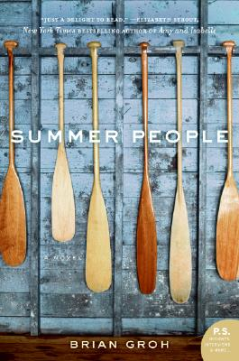 Summer People: A Novel (P.S.), Brian Groh
