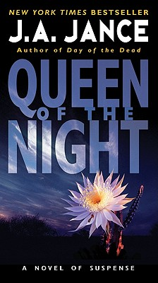 Queen of the Night, J. A. Jance