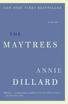 The Maytrees: A Novel, Dillard, Annie