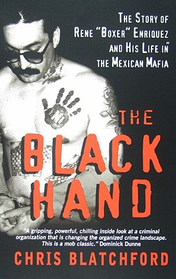 "Image for Black Hand: The Story of Rene ""Boxer"" Enriquez and His Life in the Mexican Mafia"
