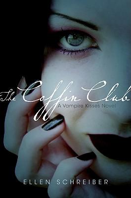 The Coffin Club (Vampire Kisses, Book 5), Schreiber, Ellen