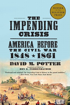 Image for The Impending Crisis, 1848-1861