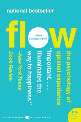 Flow The Psychology of Optimal Experience (P.S.), Csikszent, Mihaly
