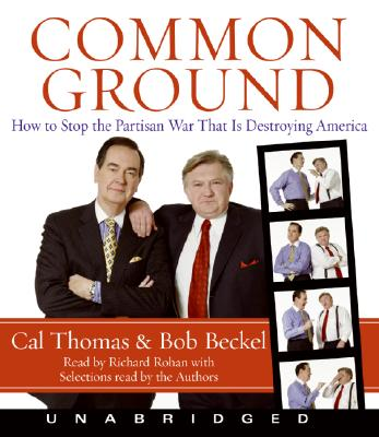 Image for COMMON GROUND : HOW TO STOP THE PARTISAN
