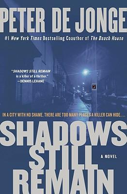 Image for Shadows Still Remain: A Novel