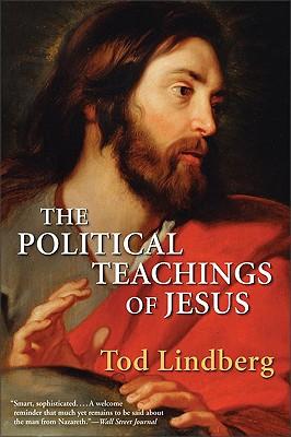 The Political Teachings of Jesus, Lindberg, Tod
