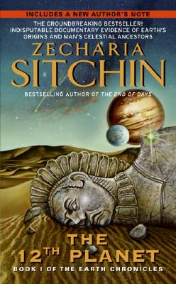 Twelfth Planet: Book I of the Earth Chronicles (The Earth Chronicles), Zecharia Sitchin
