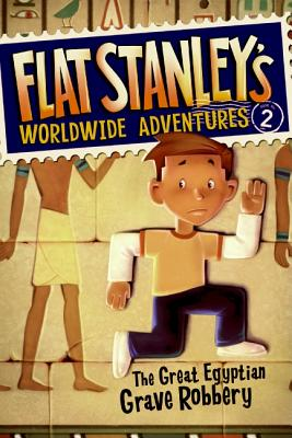 Image for Flat Stanley's Worldwide Adventures #2: The Great Egyptian Grave Robbery