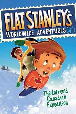 Image for Flat Stanley's Worldwide Adventures #4: The Intrepid Canadian Expedition