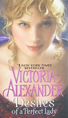DESIRES OF A PERFECT LADY, ALEXANDER, VICTORIA