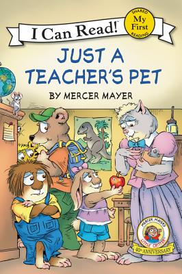 Image for Little Critter: Just a Teacher's Pet (My First I Can Read)
