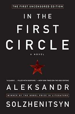 In the First Circle: The First Uncensored Edition, ALEKSANDR I. SOLZHENITSYN, HARRY T WILLETTS (TRANS)