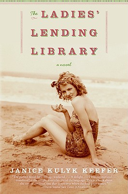 The Ladies' Lending Library: A Novel, Janice Kulyk Keefer