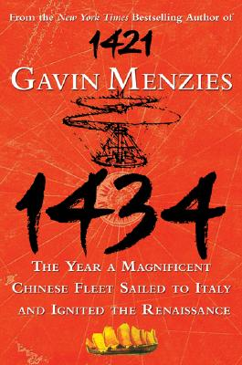 Image for 1434: The Year a Magnificent Chinese Fleet Sailed to Italy and Ignited the Renaissance