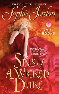 Sins of a Wicked Duke (Historical Romance), SOPHIE JORDAN