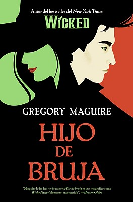Image for Hijo de bruja: Novela (Wicked Years) (Spanish Edition)