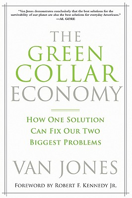 Image for The Green Collar Economy: How One Solution Can Fix Our Two Biggest Problems