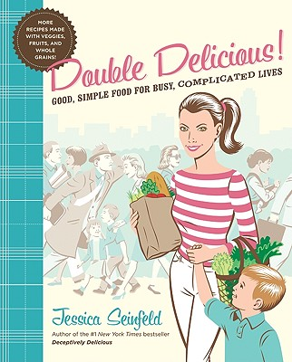 Image for DOUBLE DELICIOUS : GOOD  SIMPLE FOOD FOR