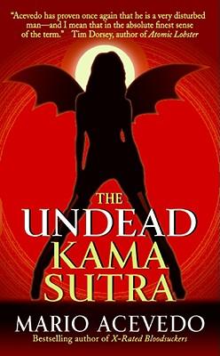 Undead Kama Sutra, The, Acevedo, Mario