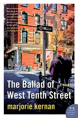 The Ballad of West Tenth Street: A Novel, Kernan, Marjorie