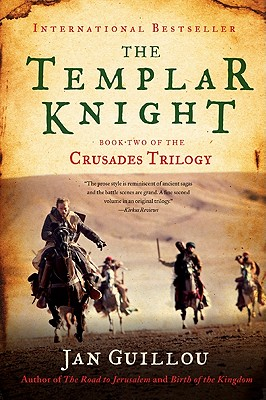 The Templar Knight: Book Two of the Crusades Trilogy, Guillou, Jan