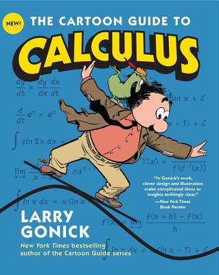 Image for The Cartoon Guide to Calculus (Cartoon Guide Series)