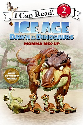 Image for Ice Age: Dawn of the Dinosaurs: Momma Mix-Up (I Can Read Level 2)